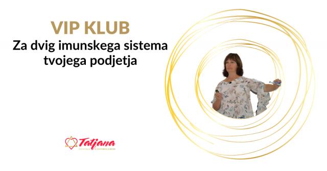 https://tatjanabrumat.si/wp-content/uploads/2020/09/VIP-KLUB-Za-dvig-imunskega-sistema-tvojega-podjetja-640x335.png